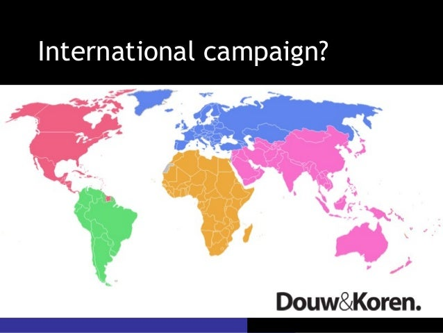 International campaign?