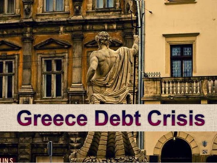 Greece Debt Crisis<br />