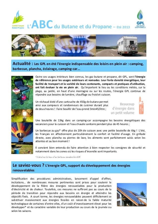 L'ABCdu Butane et du Propane – Eté 2013 Actualité : Les GPL en été l'énergie indispensable des loisirs en plein air : camp...