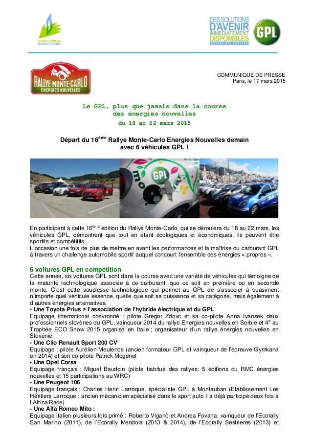 COMMUNIQUÉ DE PRESSE Paris, le 17 mars 2015 Le GPL, plus que jamais dans la course des énergies nouvelles du 18 au 22 mars...