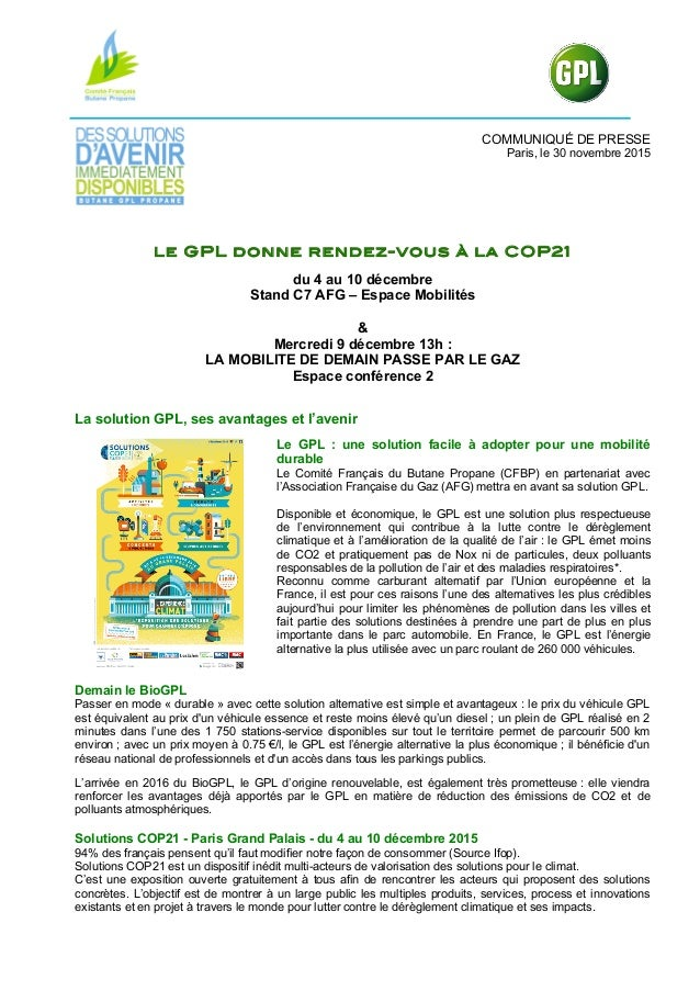 COMMUNIQUÉ DE PRESSE Paris, le 30 novembre 2015 Le GPL donne rendez-vous à la COP21 du 4 au 10 décembre Stand C7 AFG – Esp...
