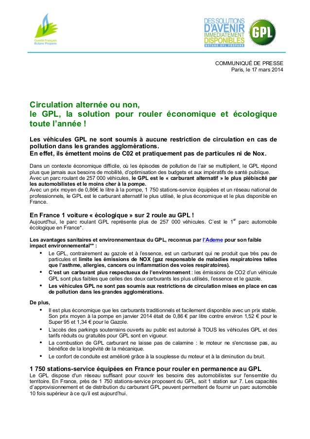 COMMUNIQUÉ DE PRESSE Paris, le 17 mars 2014 Circulation alternée ou non, le GPL, la solution pour rouler économique et éco...