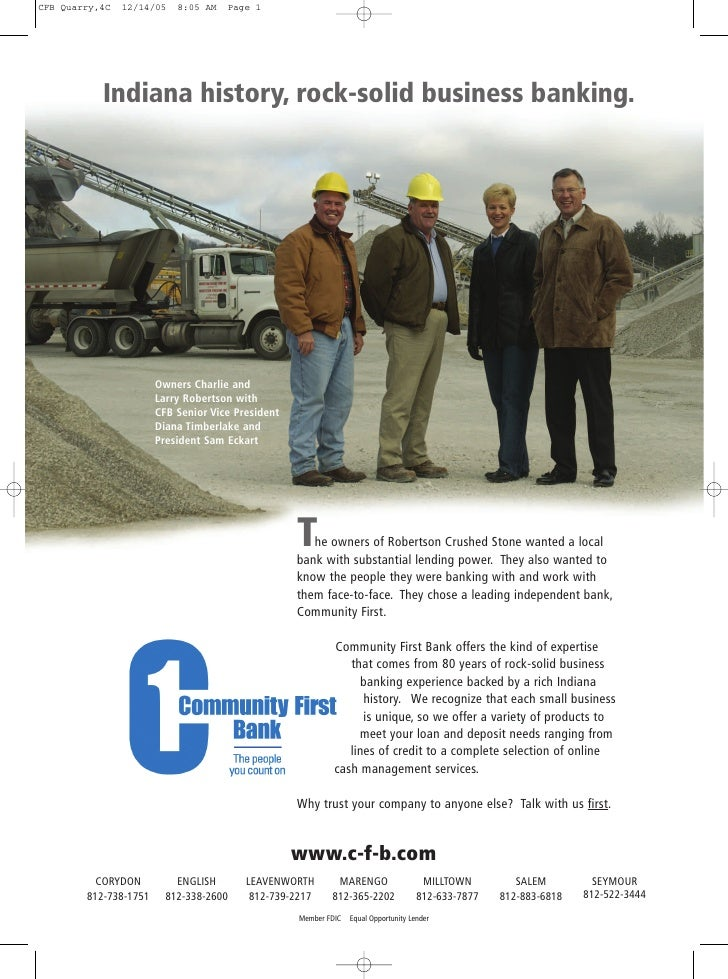 CFB Quarry,4C   12/14/05   8:05 AM   Page 1                Indiana history, rock-solid business banking.                  ...