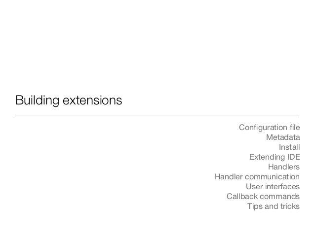 Building extensions                            Configuration file                                    Metadata               ...