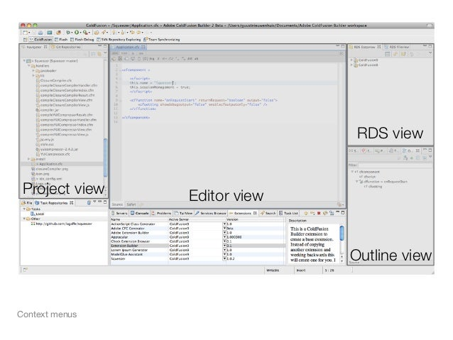 RDS view Project view   Editor view                              Outline viewContext menus
