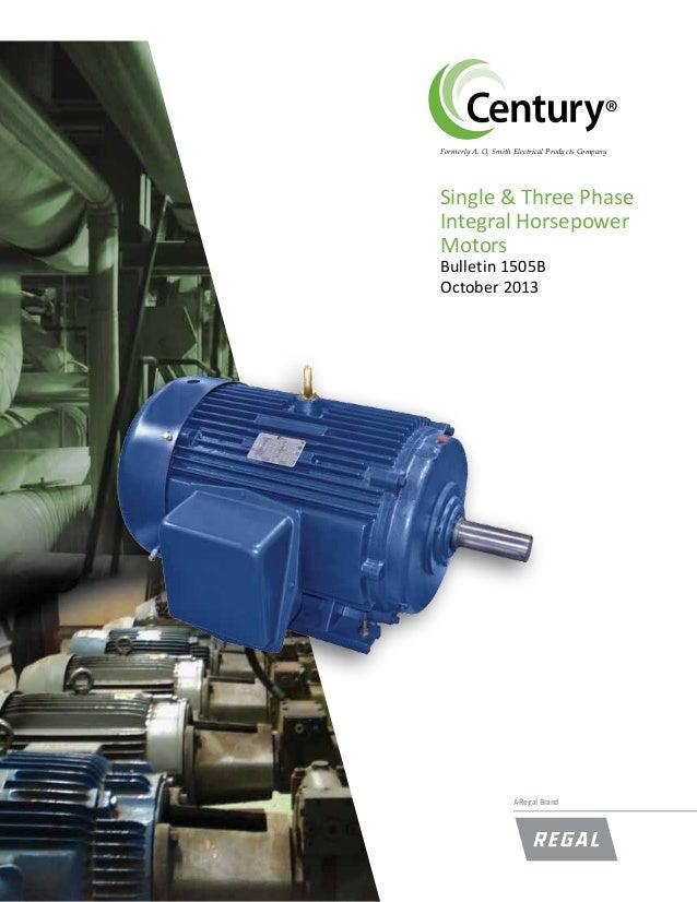 century motors bulletin 1505bsinglethreephaseintegralhp 1 638?cb=1434202527 century motors bulletin 1505b_single threephase_integral_hp