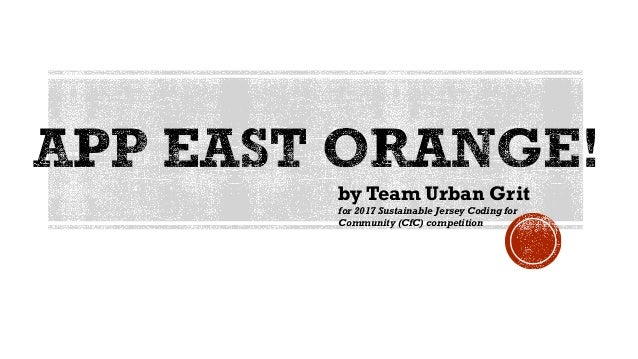 by Team Urban Grit for 2017 Sustainable Jersey Coding for Community (CfC) competition