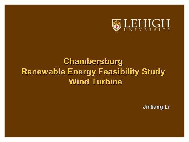 ChambersburgChambersburg Renewable Energy Feasibility StudyRenewable Energy Feasibility Study Wind TurbineWind Turbine Jin...