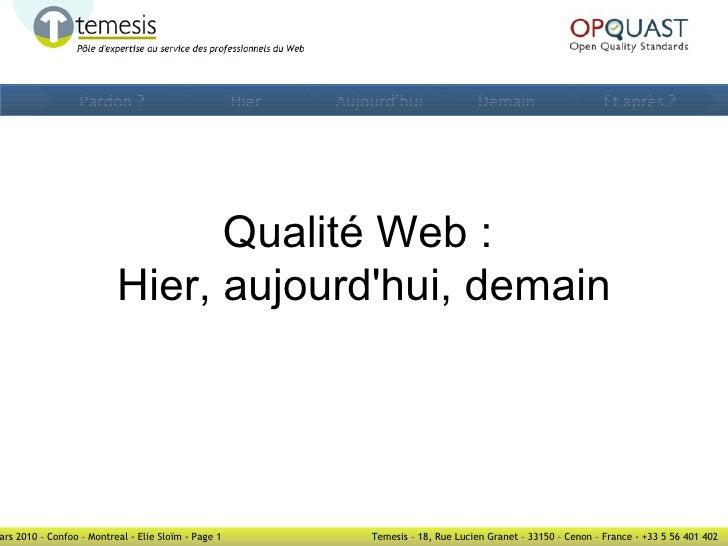 Qualité Web :  Hier, aujourd'hui, demain