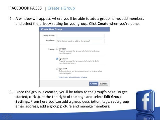 1. From your home page, go to the Groups section on the left side menu and click FACEBOOK PAGES Create a Group Create Grou...