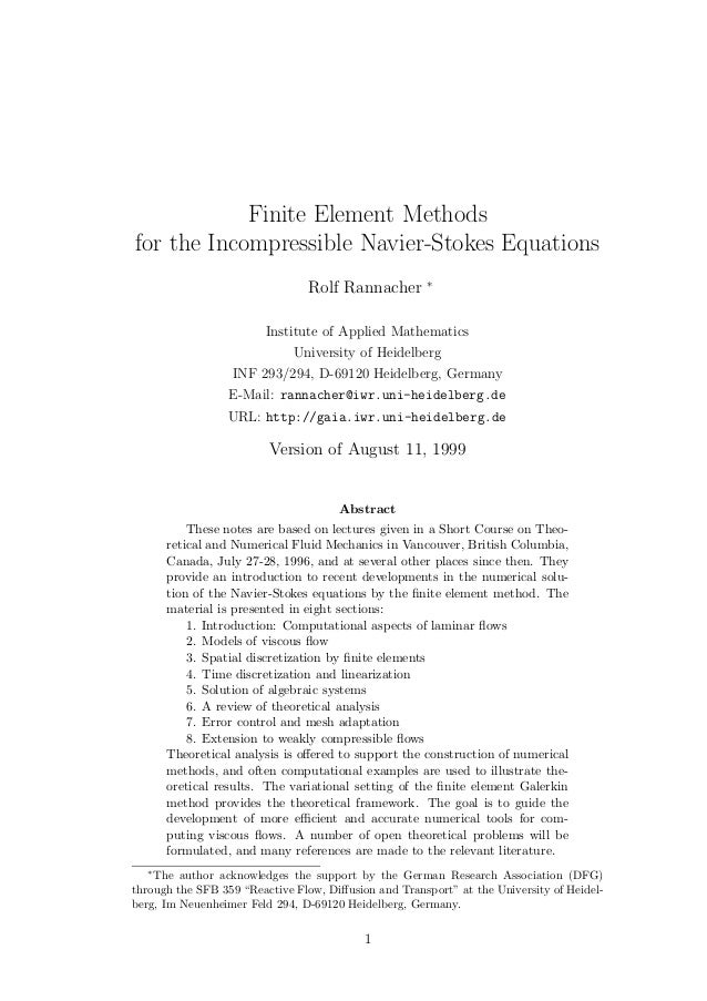 Finite Element Methods for the Incompressible Navier-Stokes Equations Rolf Rannacher ∗ Institute of Applied Mathematics Un...