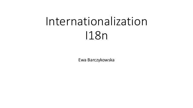 Internationalization I18n Ewa Barczykowska