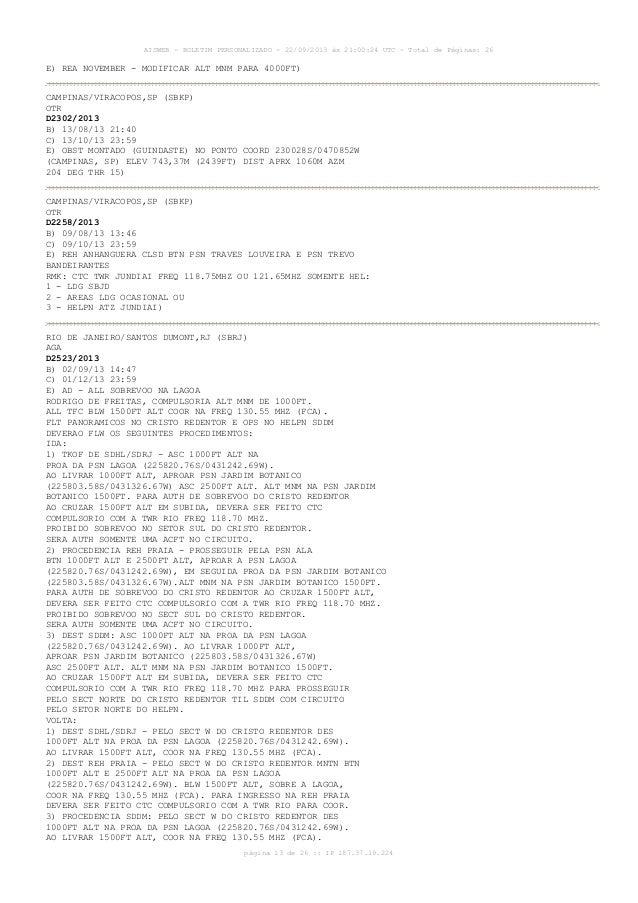 AISWEB - BOLETIM PERSONALIZADO - 22/09/2013 às 21:00:24 UTC - Total de Páginas: 26 página 13 de 26 :: IP 187.37.19.224 E) ...