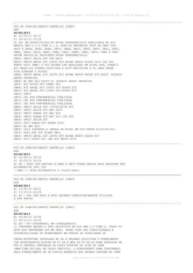 AISWEB - BOLETIM PERSONALIZADO - 22/09/2013 às 21:00:24 UTC - Total de Páginas: 26 página 14 de 26 :: IP 187.37.19.224 RIO...