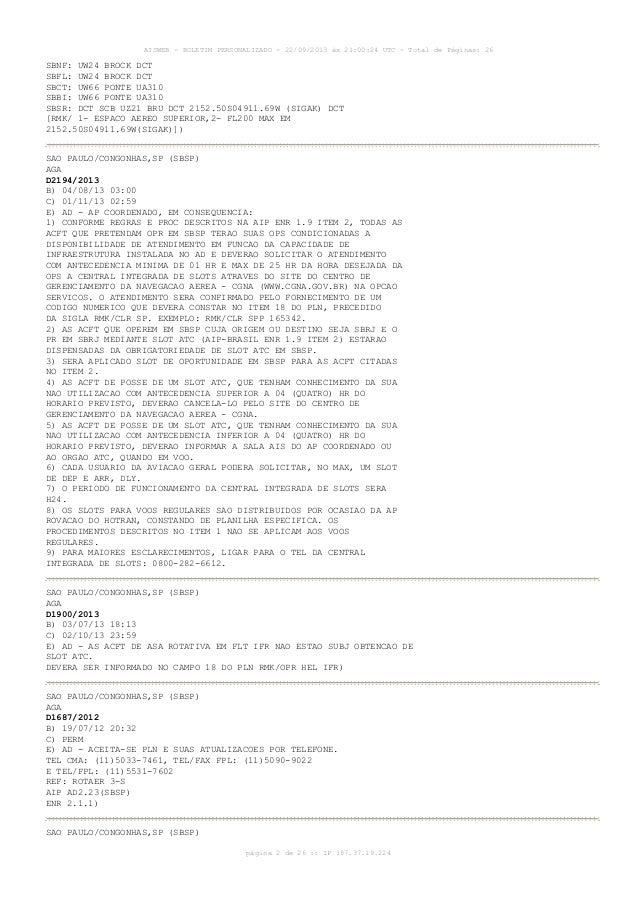 AISWEB - BOLETIM PERSONALIZADO - 22/09/2013 às 21:00:24 UTC - Total de Páginas: 26 página 2 de 26 :: IP 187.37.19.224 SBNF...