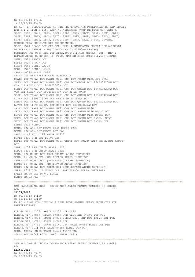 AISWEB - BOLETIM PERSONALIZADO - 22/09/2013 às 21:00:24 UTC - Total de Páginas: 26 página 5 de 26 :: IP 187.37.19.224 B) 0...