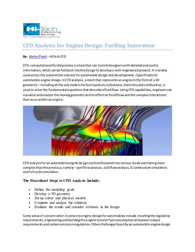 CFD Analysis for Engine Design: Fuelling Innovation  By: Mehul Patel – HiTech CFD  CFD- computational fluid dynamics is a ...