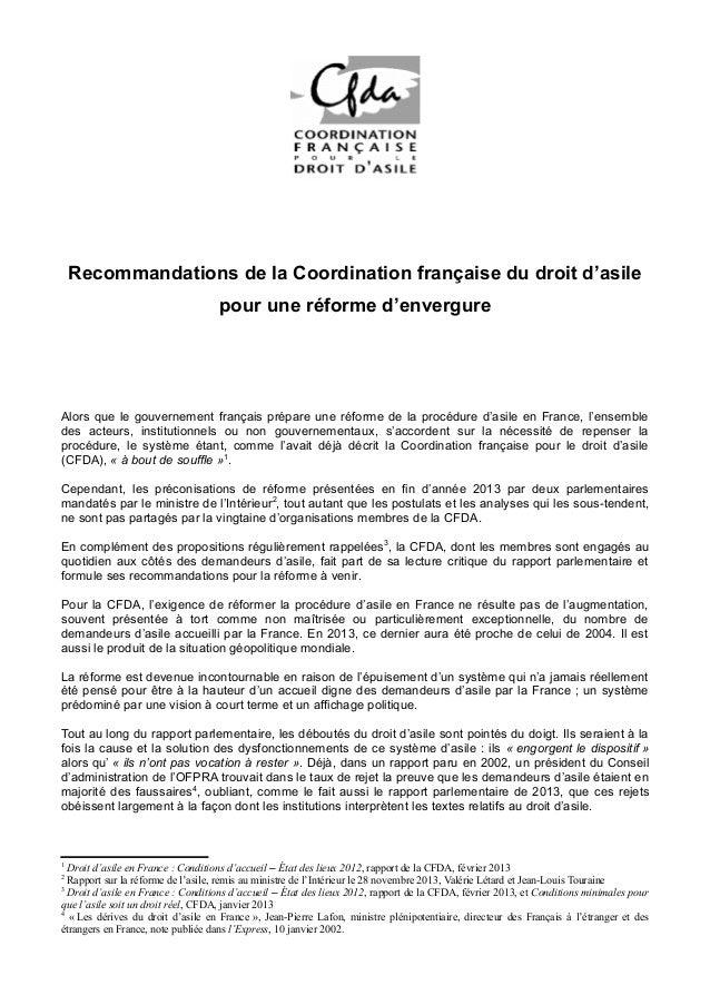Recommandations de la Coordination française du droit d'asile pour une réforme d'envergure  Alors que le gouvernement fran...