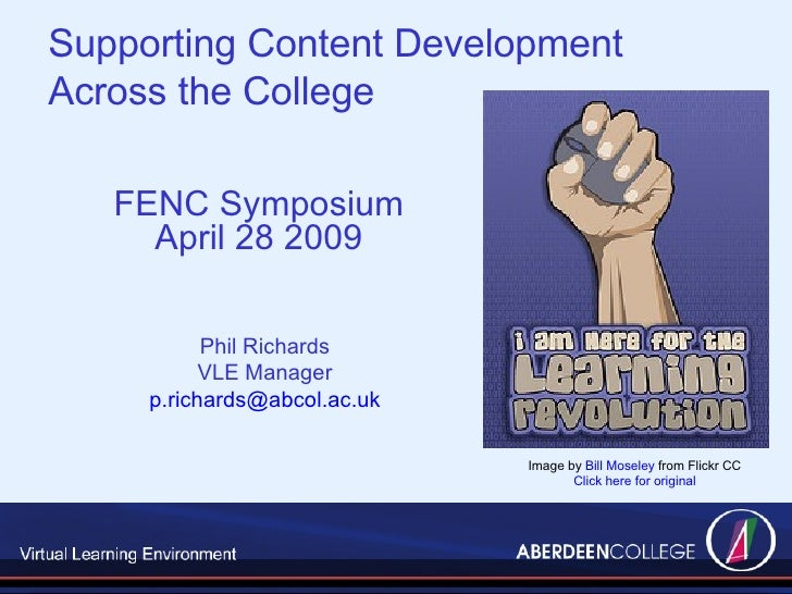 FENC Symposium April 28 2009 Image by  Bill Moseley  from Flickr CC Click here for original Phil Richards VLE Manager [ema...