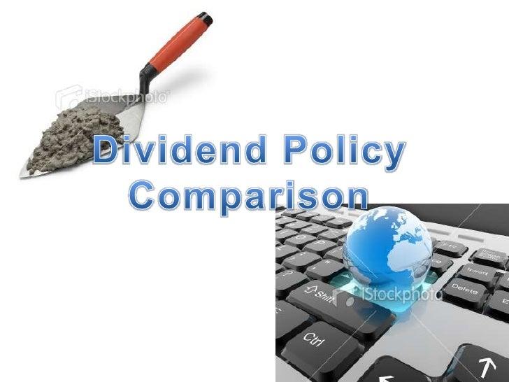 Dividend Policy<br />Comparison<br />