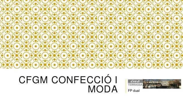 CFGM CONFECCIÓ I MODA FP dual