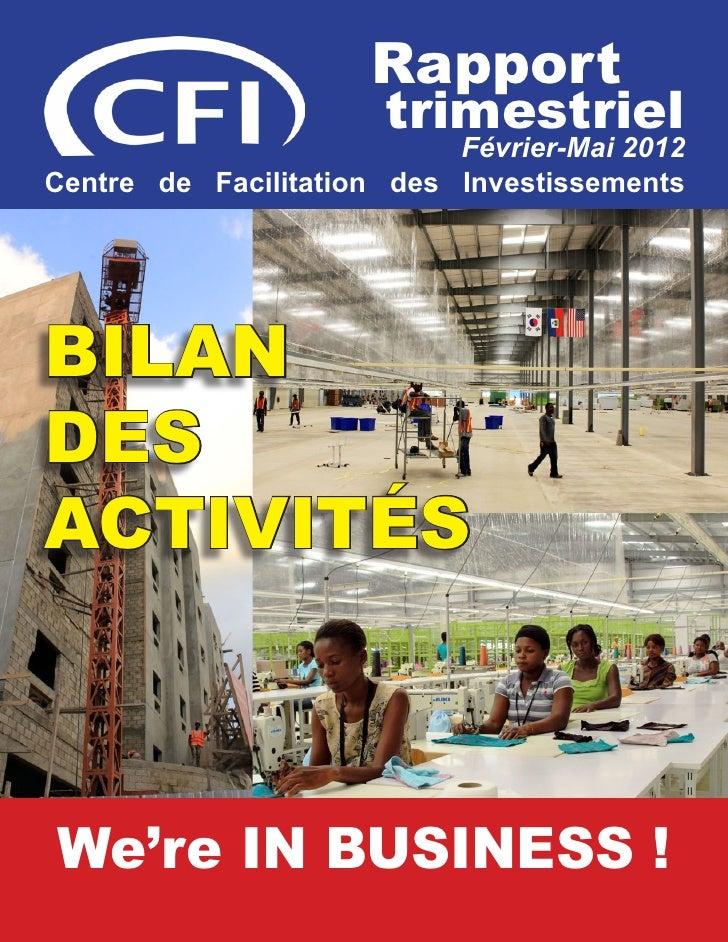 Rapport trimestriel Mai 2012 - Les 90 premiers jours                                           Rapport                    ...