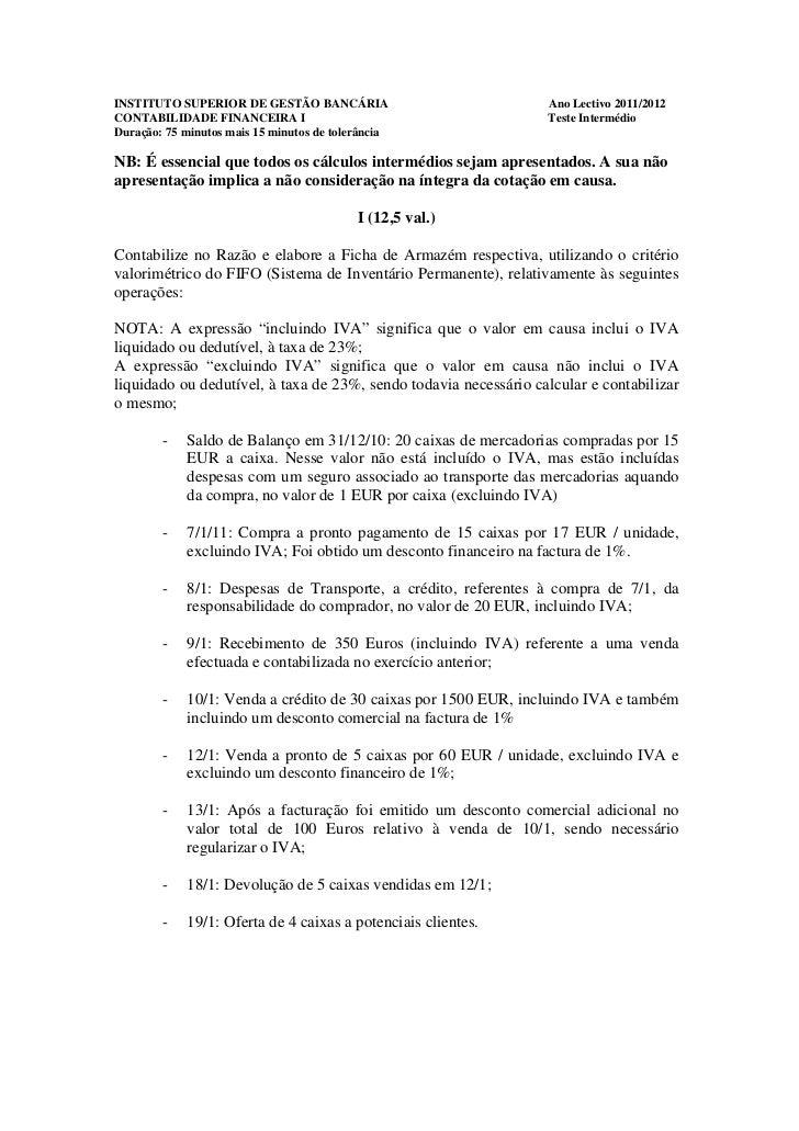 INSTITUTO SUPERIOR DE GESTÃO BANCÁRIA                             Ano Lectivo 2011/2012CONTABILIDADE FINANCEIRA I         ...
