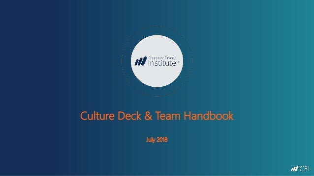 Culture Deck & Team Handbook July 2018