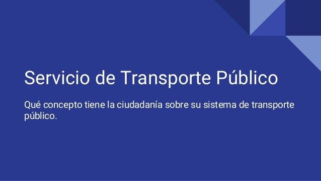 Servicio de transporte p blico - Servicio de transporte ...