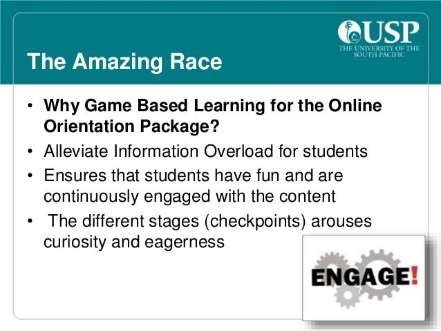 The Amazing Race  What are the Objectives of the Race?  • Orientate students to the online environment  • Answer most of t...