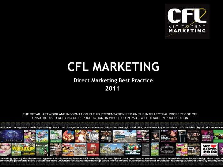 2011 THE DETAIL, ARTWORK AND INFORMATION IN THIS PRESENTATION REMAIN THE INTELLECTUAL PROPERTY OF CFL UNAUTHORISED COPYING...