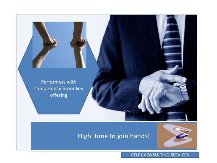 Performers withcompetency is our key      offering                  High time to join hands!                              ...