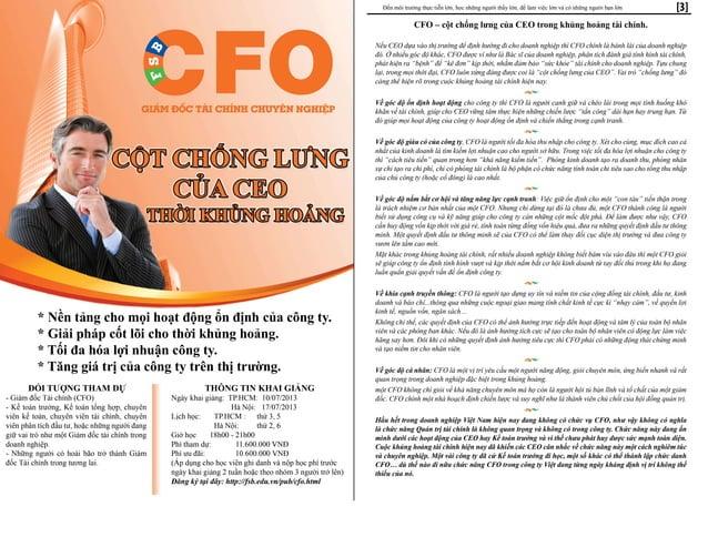 CFO – cột chống lưng của CEO trong khủng hoảng tài chính. Nếu CEO dựa vào thị trường để định hướng đi cho doanh nghiệp thì...