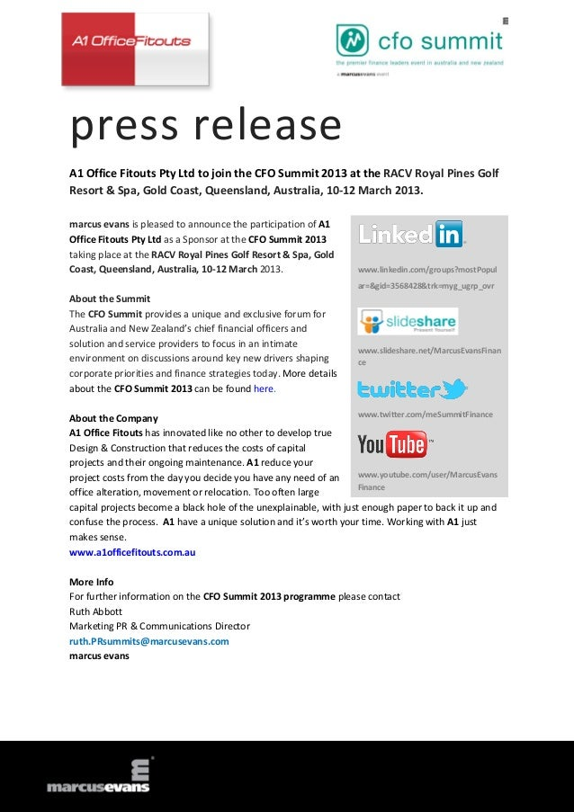 press releaseA1 Office Fitouts Pty Ltd to join the CFO Summit 2013 at the RACV Royal Pines GolfResort & Spa, Gold Coast, Q...