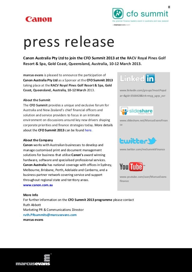 press releaseCanon Australia Pty Ltd to join the CFO Summit 2013 at the RACV Royal Pines GolfResort & Spa, Gold Coast, Que...