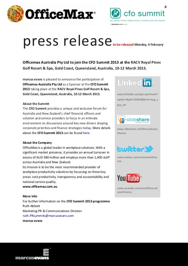 press release                                                     to be released Monday, 4 FebruaryOfficemax Australia Pty...