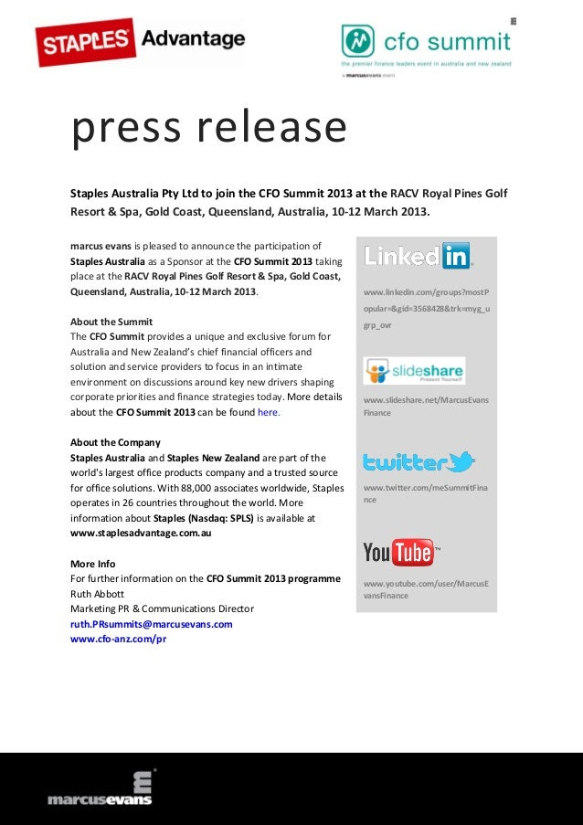 press releaseStaples Australia Pty Ltd to join the CFO Summit 2013 at the RACV Royal Pines GolfResort & Spa, Gold Coast, Q...