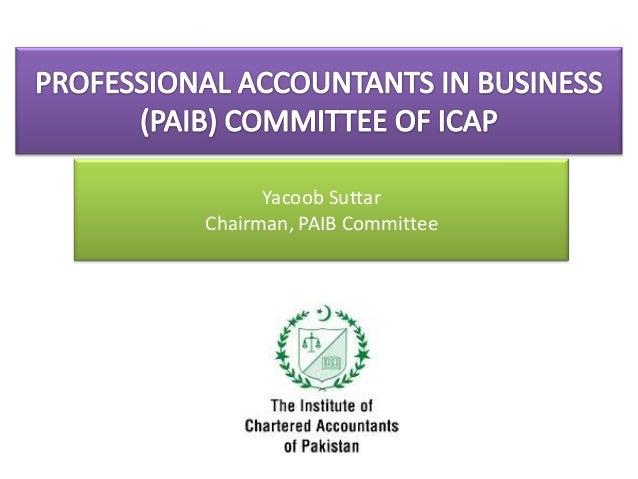 Yacoob SuttarChairman, PAIB Committee