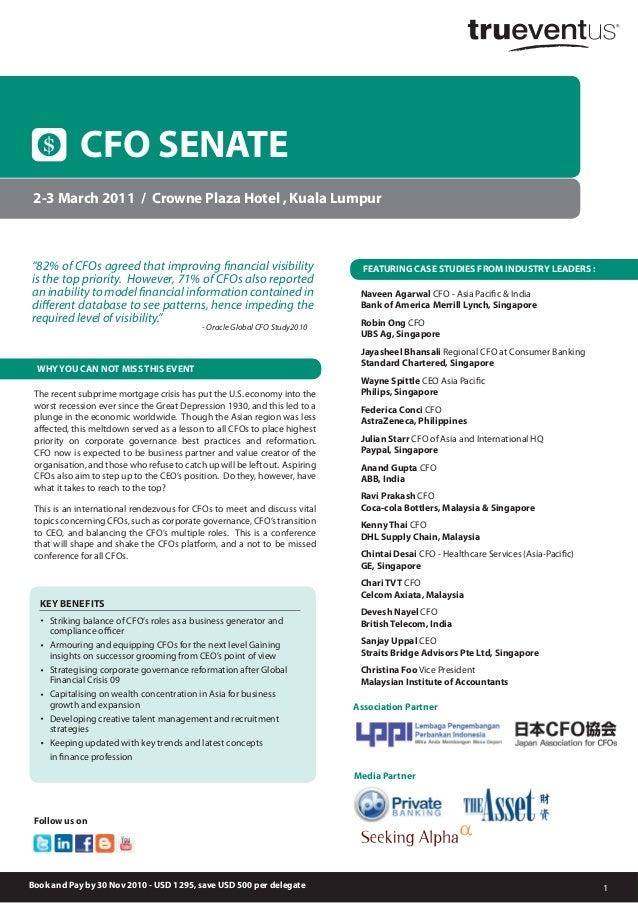 1 2-3 March 2011 / Crowne Plaza Hotel , Kuala Lumpur CFO SENATE Striking balance of CFO's roles as a business generator an...