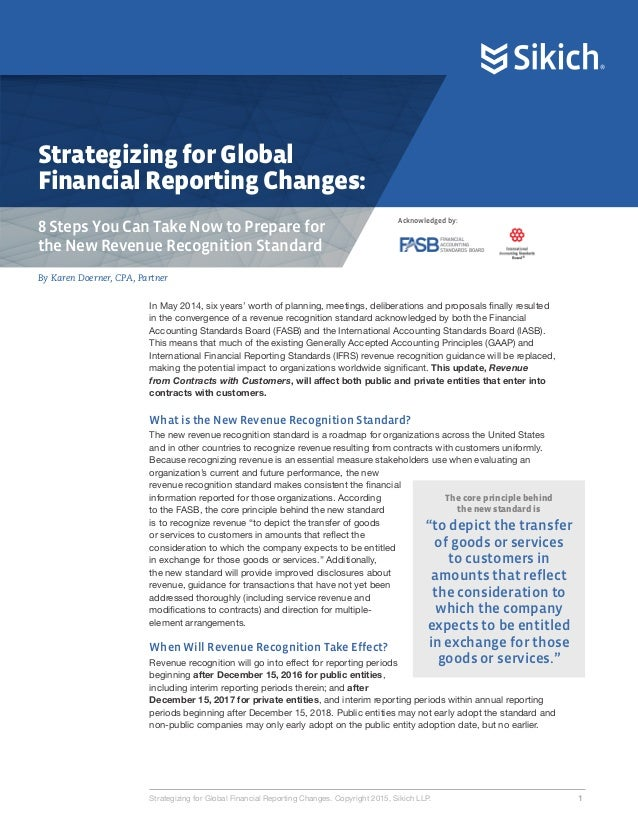 Strategizing for Global Financial Reporting Changes: 8 Steps You Can Take Now to Prepare for the New Revenue Recognition S...