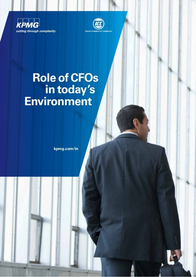 Role of CFOs in today's Environment kpmg.com/in