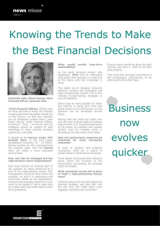 Knowing the Trends to Make   the Best Financial Decisions                                             What would         e...