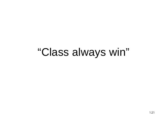"121 ""Class always win"""