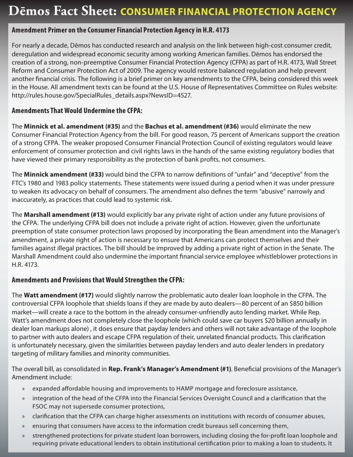 Dēmos Fact Sheet: Consumer FinanCial ProteCtion agenCy Amendment Primer on the Consumer Financial Protection Agency in H.R...