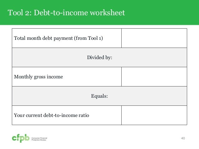 CFPB Your Money Your Goals Toolkit Training – Debt to Income Ratio Worksheet