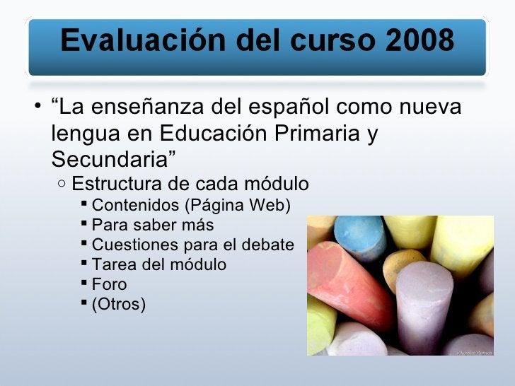 """<ul><ul><li>"""" La enseñanza del español como nueva lengua en Educación Primaria y Secundaria"""" </li></ul></ul><ul><ul><ul><l..."""