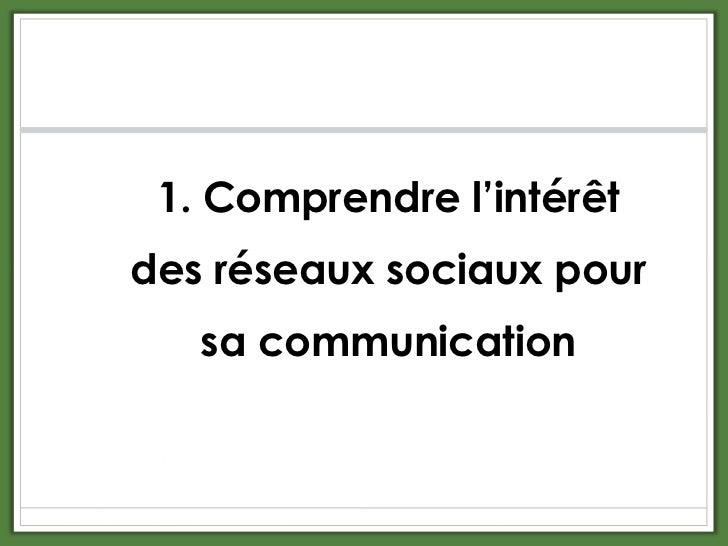 Intégrer les réseaux sociaux dans sa stratégie de communication Slide 3