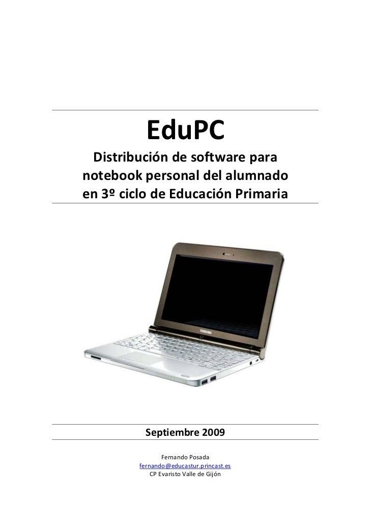 EduPC     Distribucióndesoftwarepara    notebookpersonaldelalumnado    en3ºciclodeEducaciónP...