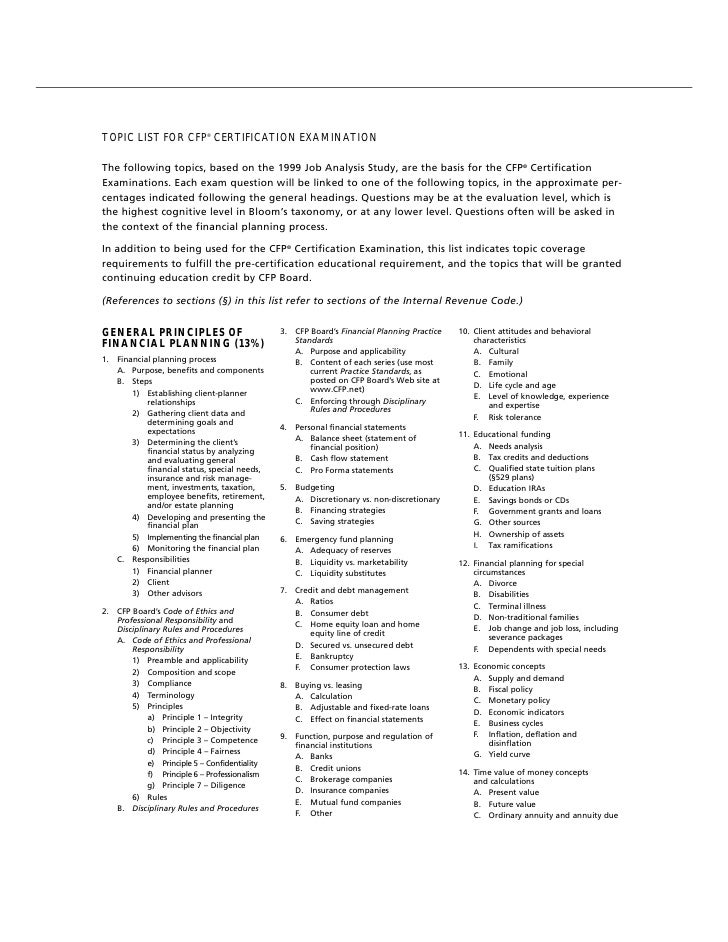TOPIC LIST FOR CFP® CERTIFICATION EXAMINATIONThe following topics, based on the 1999 Job Analysis Study, are the basis for...