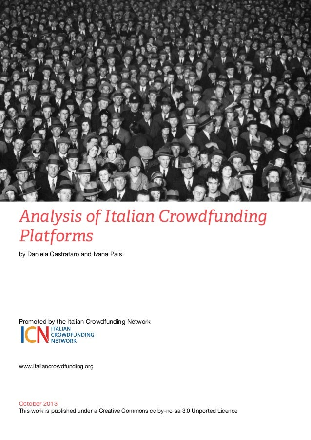 Analysis of Italian Crowdfunding Platforms by Daniela Castrataro and Ivana Pais   Promoted by the Italian Crowdfunding Ne...